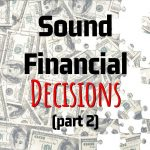 Andre + Associates, PC's Key Points On How To Make Sound Financial Decisions (Part 2)