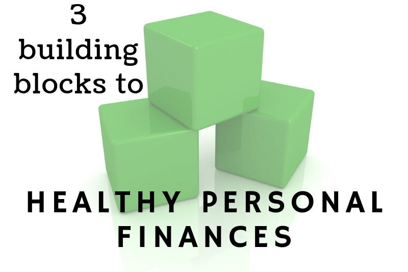 Andre + Associates, PC's Three Building Blocks To Healthy Personal Finances