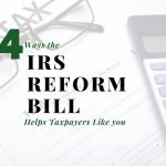 Four Ways the IRS Reform Bill Helps North Central Texas Taxpayers Like You (and Me)