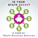 Is Your State Broke?  Andre + Associates, PC Analyzes State Tax Revenue Sources