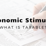 Which Stimulus Payments Are Taxable (and Which Aren't) For North Central Texas Taxpayers